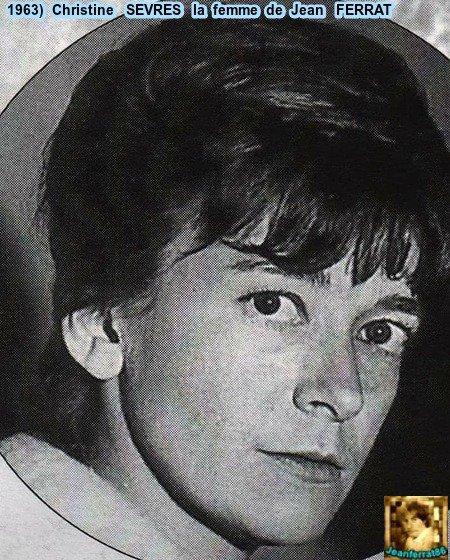 1963)  Christine SEVRES la femme de Jean FERRAT
