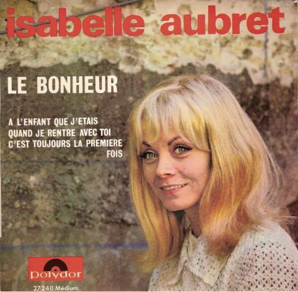 1968)  Isabelle AUBRET chante FERRAT - C'est toujours la première fois