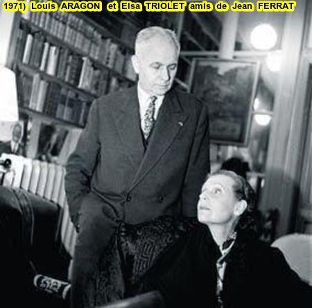 1971) Louis ARAGON et Elsa TRIOLET (amis de Jean FERRAT)