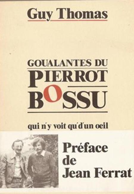 1984)  Préface de Jean FERRAT du livre de Guy THOMAS