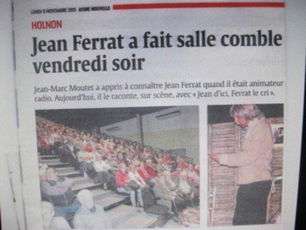 2015)  Le spectacle Jean d'ici FERRAT le cri le 7 novembre à HOLNON (02760)
