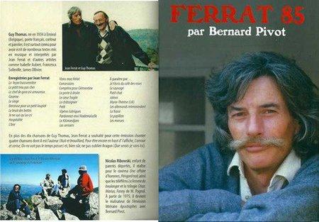 1985)  La rencontre FERRAT - PIVOT en 1985 en DVD , un cadeau d'exeption