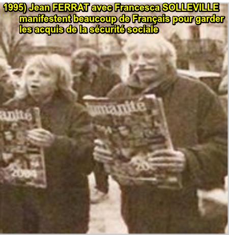 1995) Jean FERRAT avec Francesca SOLLEVILLE à la manifestation