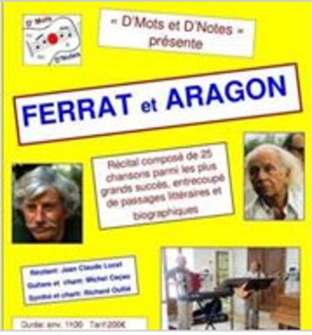 """2010) D'Mots et D'Notes présente   """" FERRAT et ARAGON  """""""
