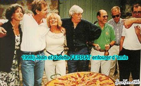 1998) Jean et Colette FERRAT entourer d'amis