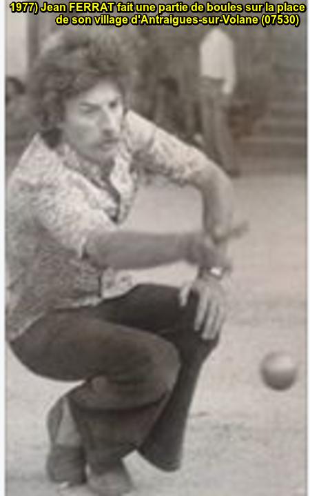 1977) Jean FERRAT à Antraigues-sur-Volane (07530)