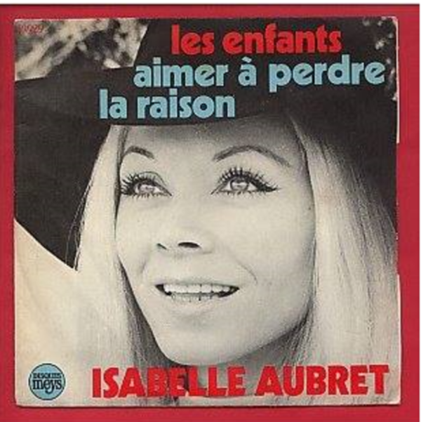 1971) Isabelle AUBRET Chante FERRAT - Aimer à perdre la raison (d'après un poème de Louis ARAGON)