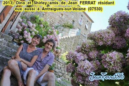 2013)  Dino et Shirley  amis de Jean FERRAT et résidants eux aussi à Antraigues-sur-Volane (07530)