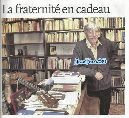 2002)  Jean FERRAT chez lui à Antraigues-sur-Volane (07530)