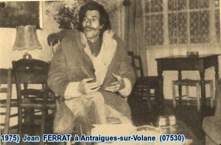 1975)  Jean FERRAT à Antraigues-sur-Volane (07530)