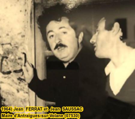 1964) Jean FERRAT et Jean SAUSSAC le maire d'Antraigues-sur-Volane (07530)