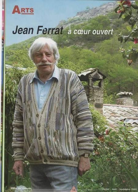 2005)  ARTS  _  Jean FERRAT à coeur ouvert