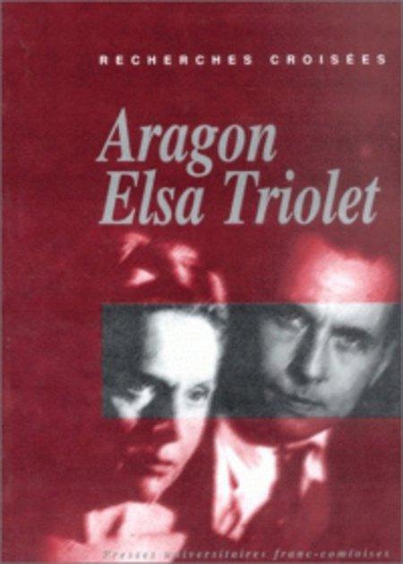 ARAGON / TRIOLET.......Recherches Croisées