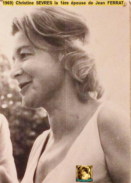 1969) Christine SEVRES (la 1ère épouse de Jean FERRAT)