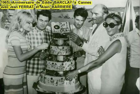 1965)  Anniversaire de Eddie BARCLAY ici entourer de Jean FERRAT et Alain BARRIERE