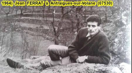 1964)  Jean  FERRAT à Antraigues-sur-Volane (07530)