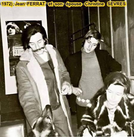 1972) Jean FERRAT et son épouse Christine SEVRES