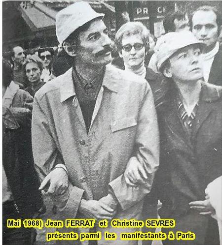 Mai  1968)   Jean FERRAT et  Christine SEVRES  parmis les manifestants à Paris
