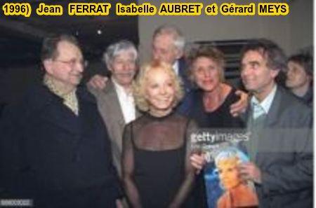 1996)  Jean FERRAT Isabelle AUBRET et Gérard MEYS