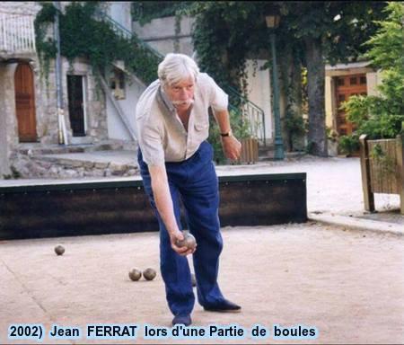 2002)  Jean FERRAT lors d'une partie de boules