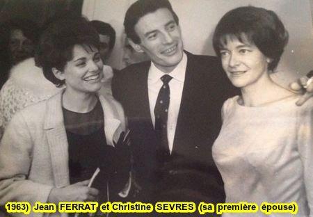 1963)  Jean FERRAT et Christine SEVRES ( sa première épouse )