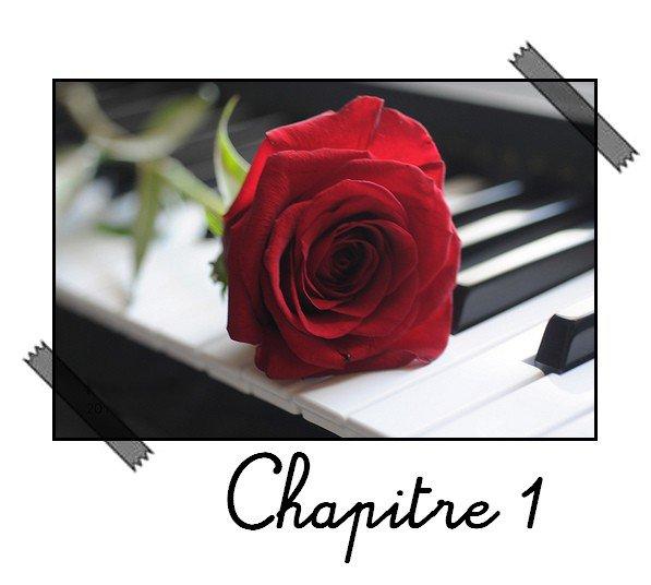 « La vie est une rose dont chaque pétale est un rêve et chaque épine une réalité. » Saison 1: Chapitre 1