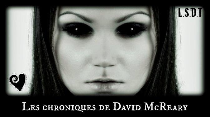 Les chroniques de David Mcreary.