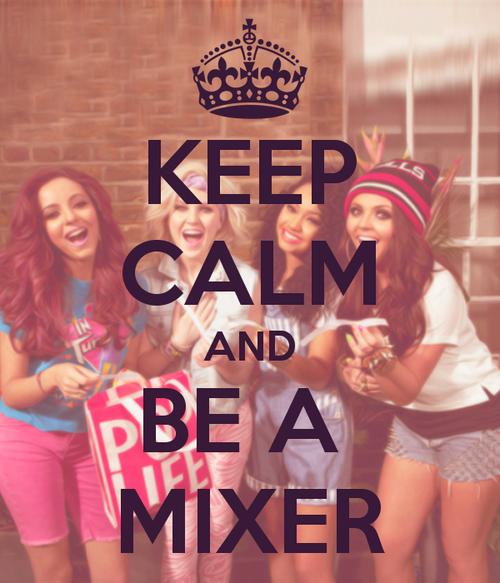 Mixer un jour, Mixer toujours ♥