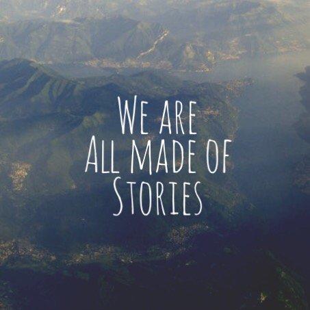 Nous sommes tous fait d'histoires.