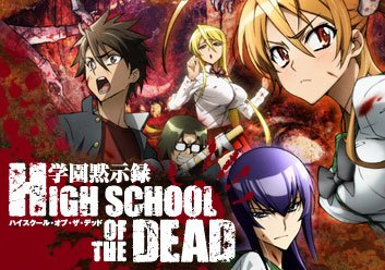 Highschool of the Dead !  [Action - Combat & Arts Mart. - Ecchi]