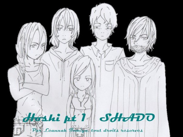 Fiction n°19: Hoshi partie 1, Shado