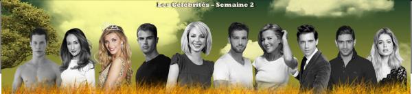 Célébrités - Semaine 2