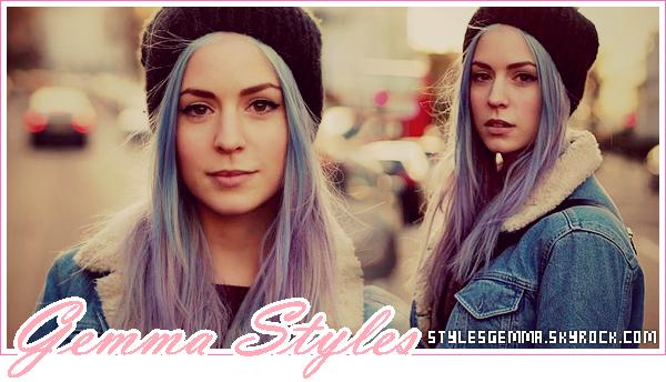 Bienvenu(e) sur le blog sur la belle Gemma Styles.