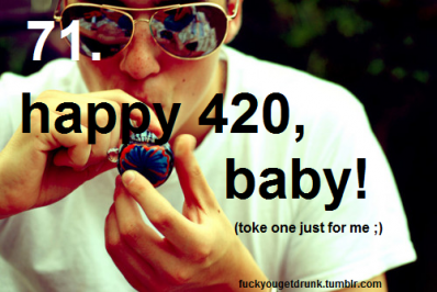 Mardi 24 mai 2011 [ Happy 420 baby ]