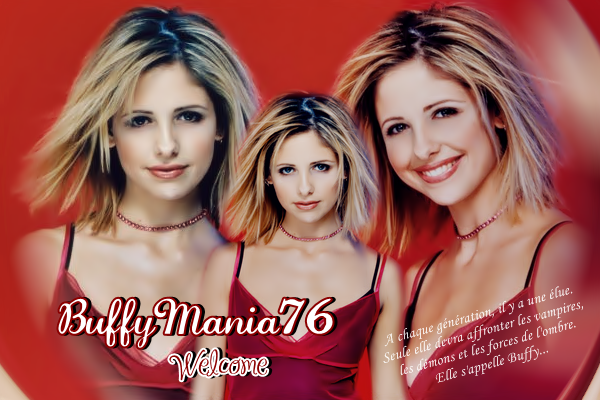 Bienvenue sur la version 3 de Buffymania76