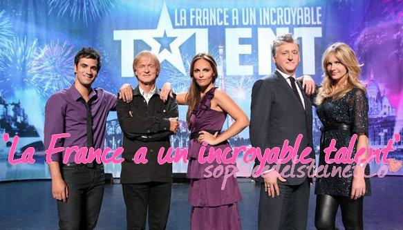 """DOSSiER """"LA FRANCE A UN iNCROYABLE TALENT"""""""