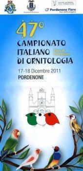 """47° Campionato Italiano di Ornitologia """"Pordenone 2011"""""""