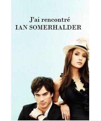Newletters: J'ai rencontré Ian Somerhalder