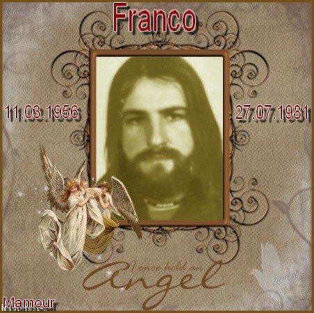 Un Ange monté trop tôt dans le ciel fête ses 56 ans ce jour ... Bon anniversaire mon frère  FRANCO , tu me manque  !!!