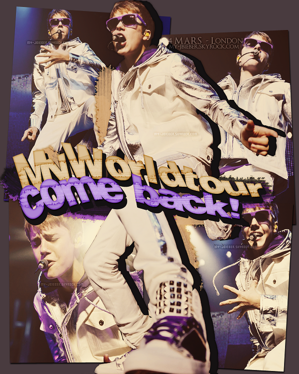 My World tour come back | 04.03.2011