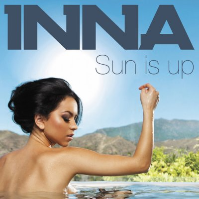 Inna sun is up ...