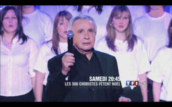 """Le 25 décembre, émission """"Les 500 choristes fêtent Noël"""""""