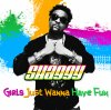 Shaggy Feat Eve - Girls Just Wanna Have Fun