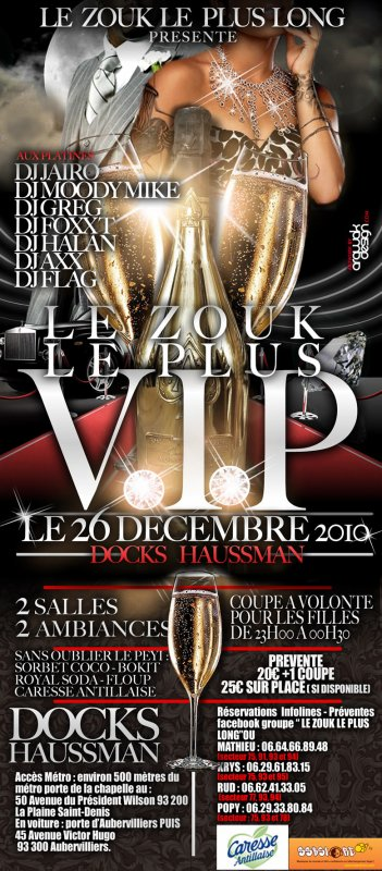 """LE ZOUK LE PLUS LONG 2010"" LE 26 DECEMBRE A PARIS"