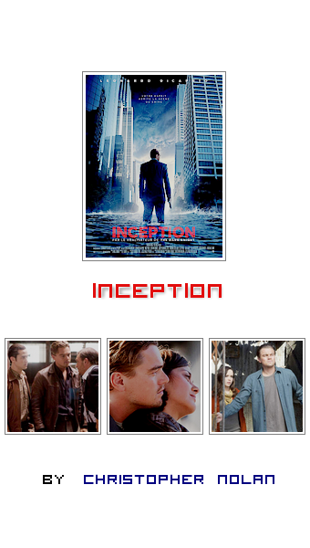 Inception by Christopher Nolan _ 21/07/10