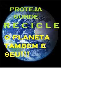 Proteja, guarde, o Planeta é seu!