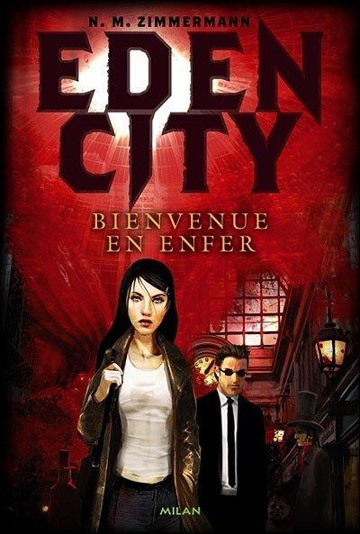 Roman : Eden City - N.M.Zimmermann