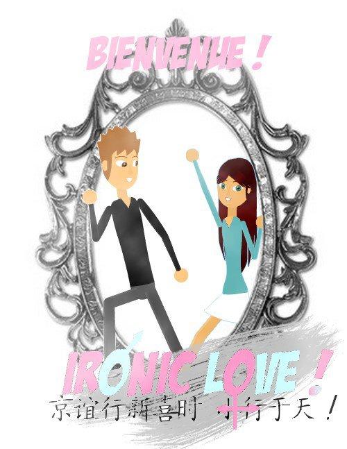 Ironic love !