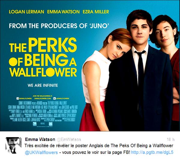 . 26/07/12 ➜ Emma vient de dévoiler via Twitter un nouveau poster promotionnel Anglais pour The Perks of Being a Wallflower..
