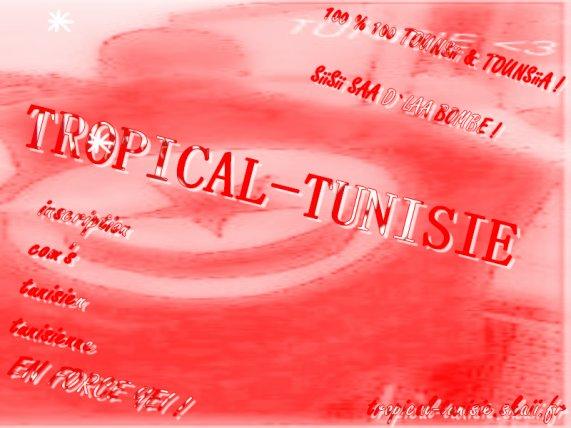 BiiENVENUE DANS TROPICAL-TUNISIE X.3 ...